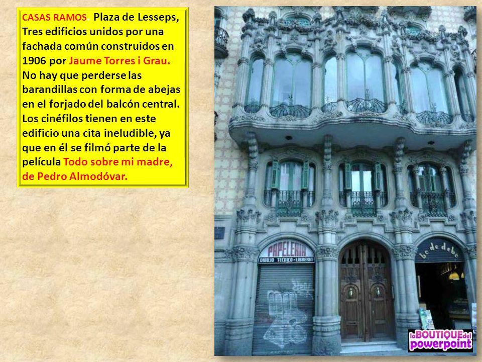 CASAS RAMOS. Plaza de Lesseps, Tres edificios unidos por una fachada común construidos en 1906 por Jaume Torres i Grau. No hay que perderse las barandillas con forma de abejas en el forjado del balcón central.