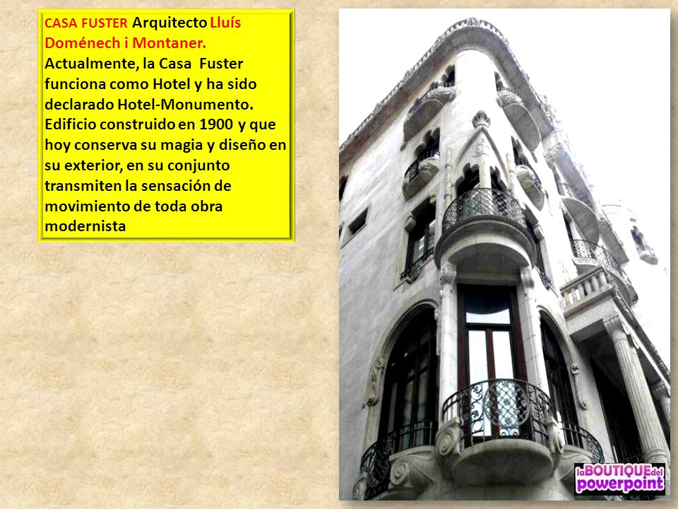 CASA FUSTER Arquitecto Lluís Doménech i Montaner