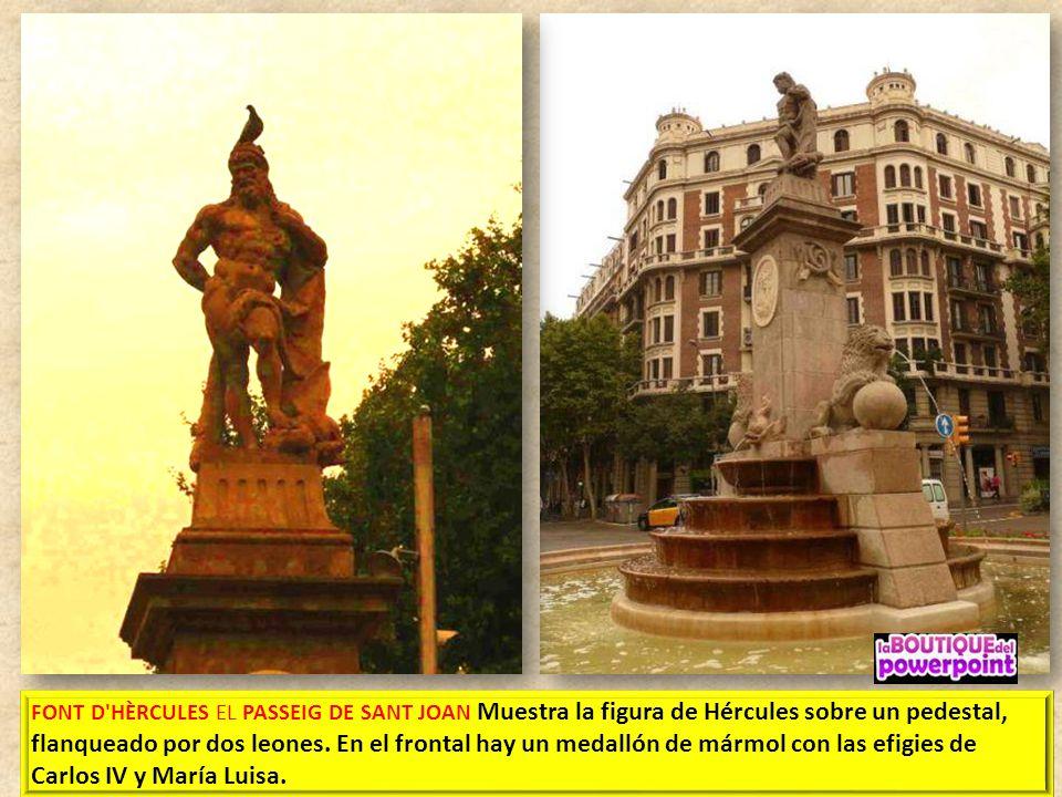 FONT D HÈRCULES EL PASSEIG DE SANT JOAN Muestra la figura de Hércules sobre un pedestal, flanqueado por dos leones.