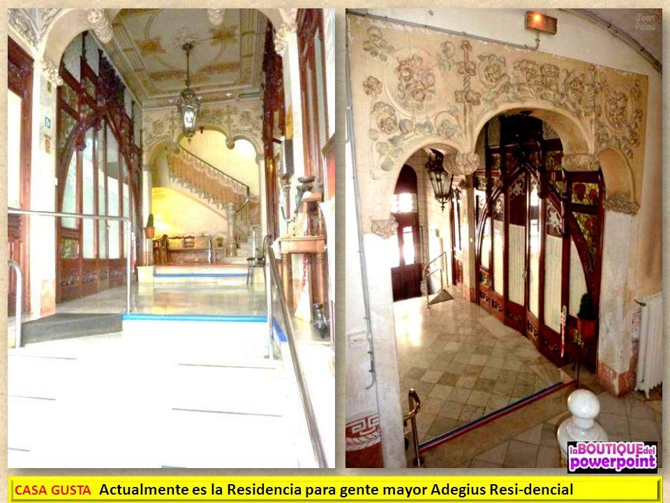 CASA GUSTA Actualmente es la Residencia para gente mayor Adegius Resi-dencial