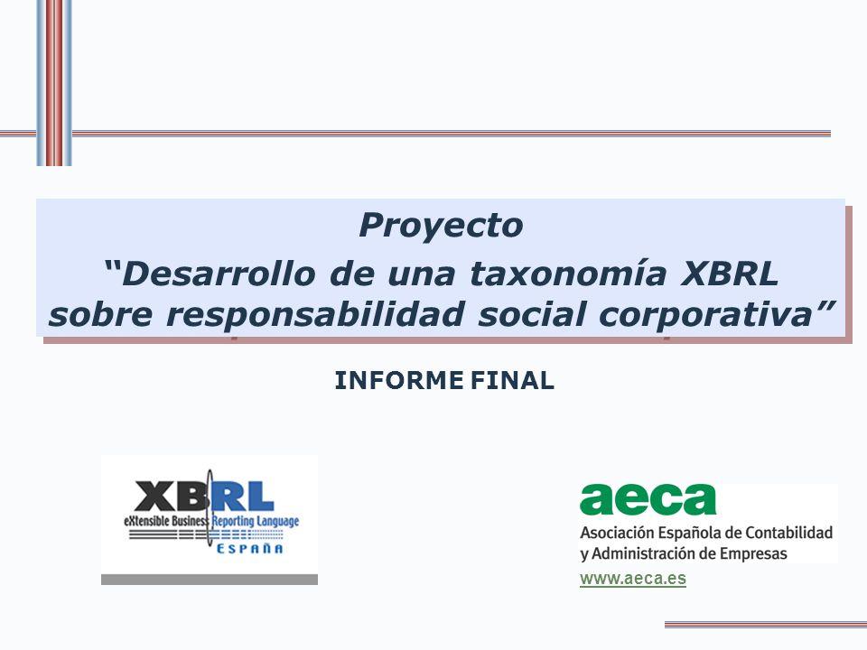 Proyecto Desarrollo de una taxonomía XBRL sobre responsabilidad social corporativa INFORME FINAL.