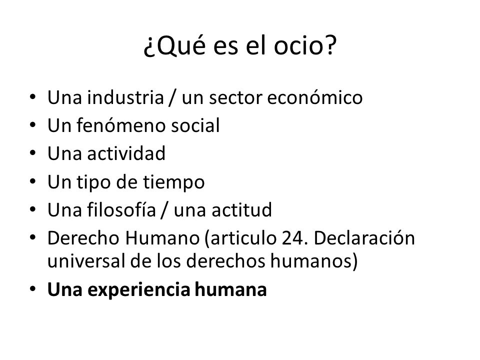 ¿Qué es el ocio Una industria / un sector económico