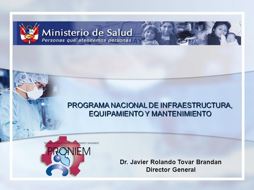PROGRAMA NACIONAL DE INFRAESTRUCTURA, EQUIPAMIENTO Y MANTENIMIENTO