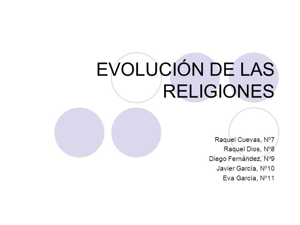 EVOLUCIÓN DE LAS RELIGIONES