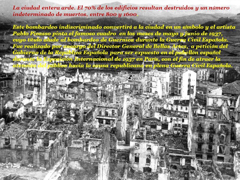 La ciudad entera arde. El 70% de los edificios resultan destruidos y un número indeterminado de muertos, entre 800 y 1600.