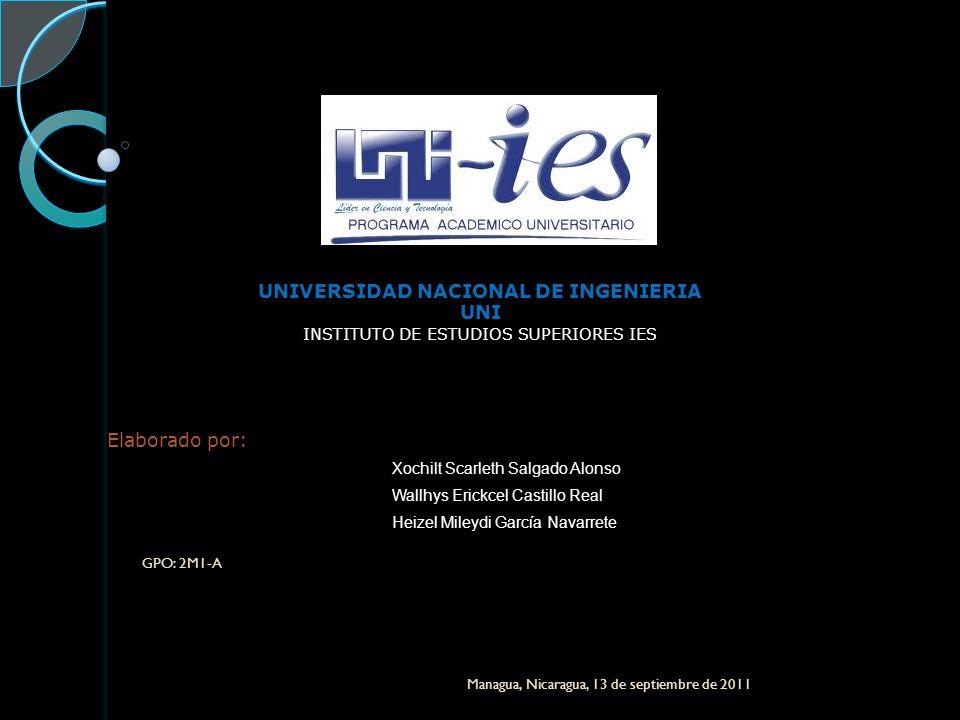 UNIVERSIDAD NACIONAL DE INGENIERIA UNI INSTITUTO DE ESTUDIOS SUPERIORES IES