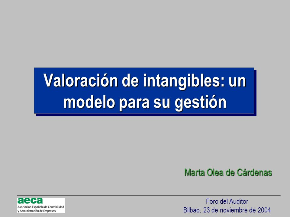 Valoración de intangibles: un modelo para su gestión