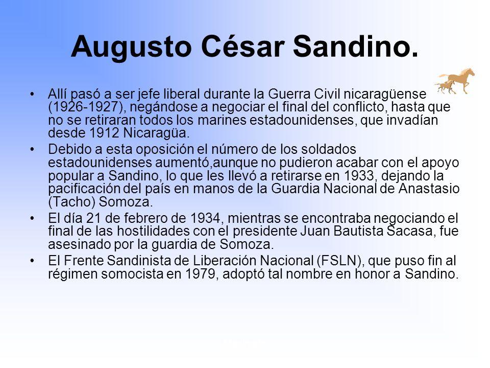 Augusto César Sandino.