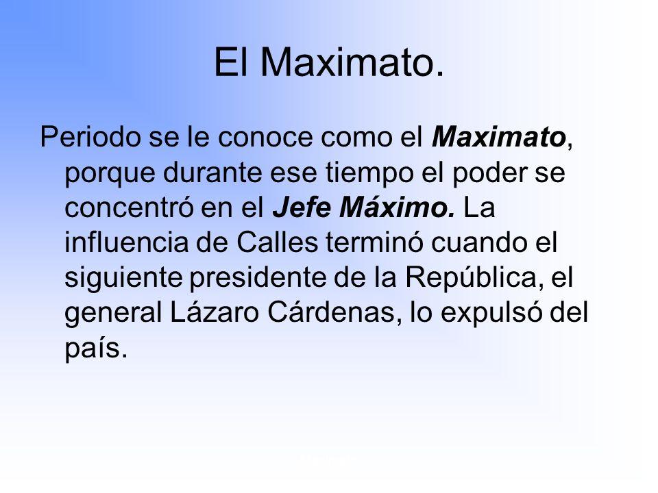 El Maximato.