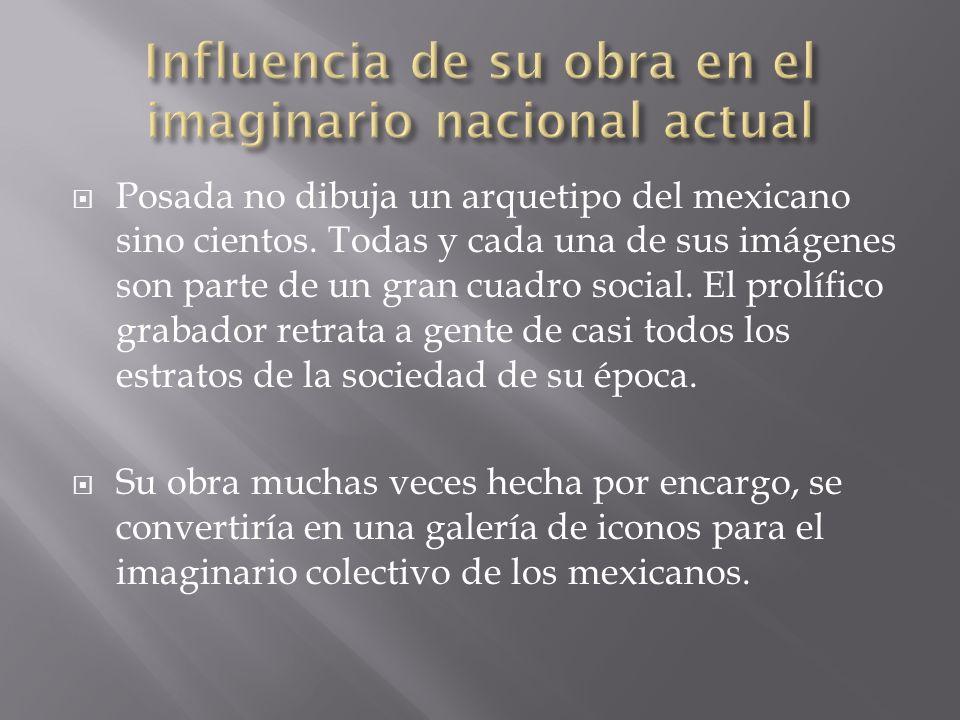 Influencia de su obra en el imaginario nacional actual