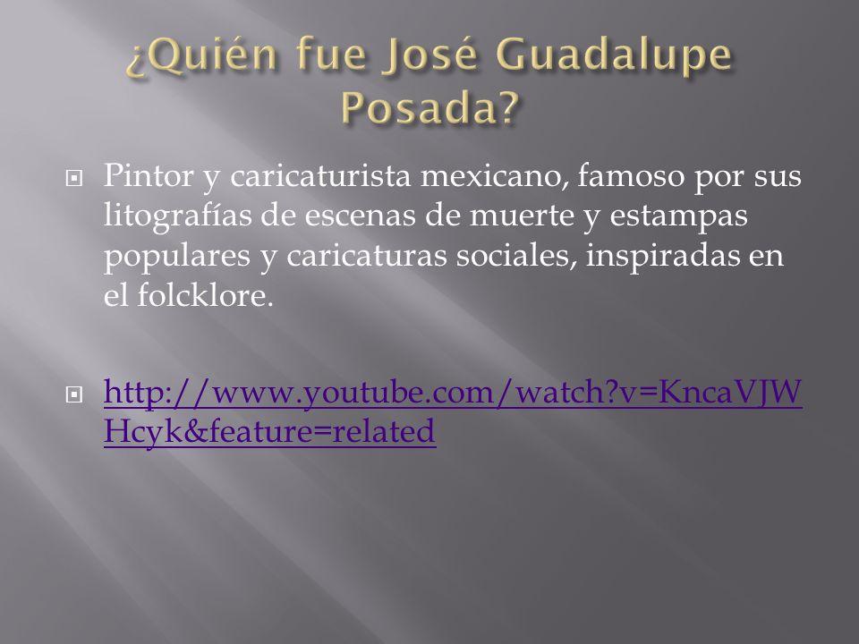 ¿Quién fue José Guadalupe Posada