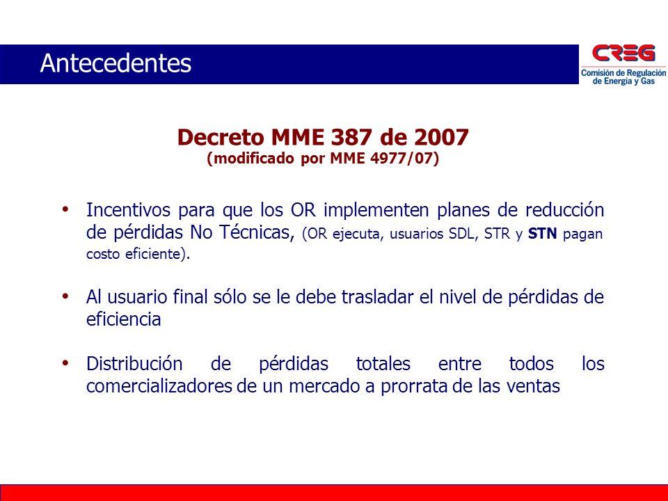 Antecedentes Decreto MME 387 de 2007