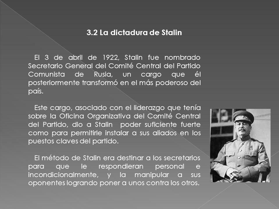 3.2 La dictadura de Stalin