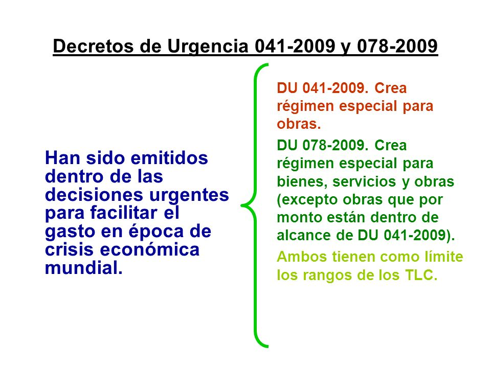 Decretos de Urgencia 041-2009 y 078-2009