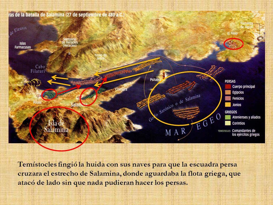Temístocles fingió la huida con sus naves para que la escuadra persa cruzara el estrecho de Salamina, donde aguardaba la flota griega, que atacó de lado sin que nada pudieran hacer los persas.