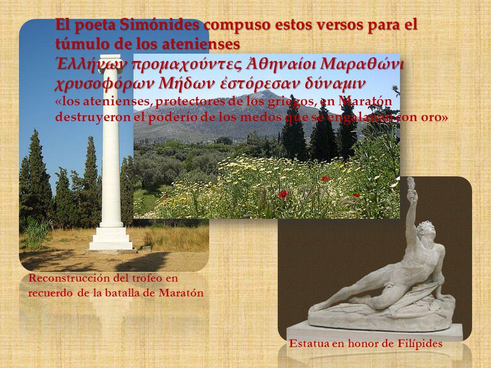 El poeta Simónides compuso estos versos para el túmulo de los atenienses