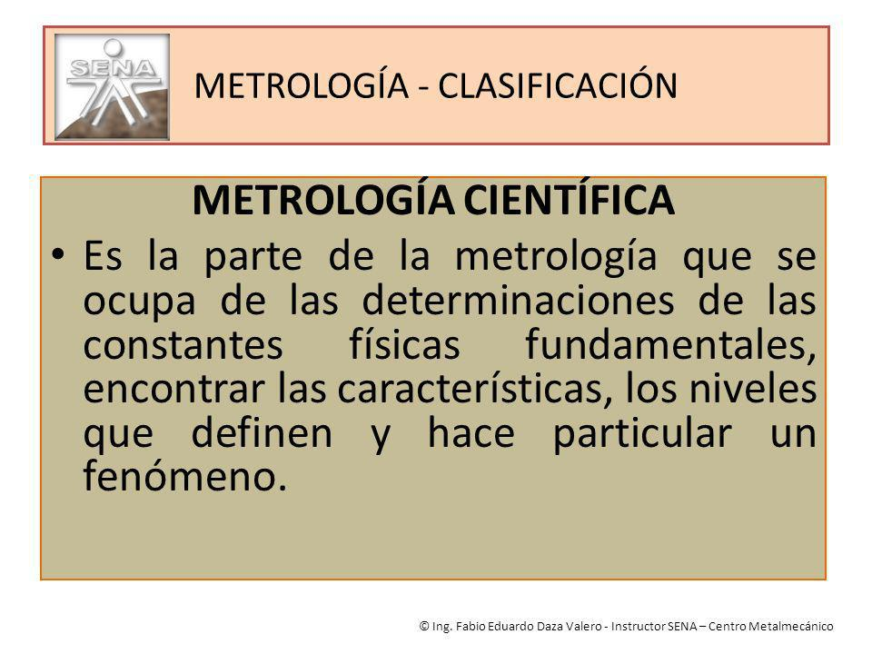 METROLOGÍA - CLASIFICACIÓN