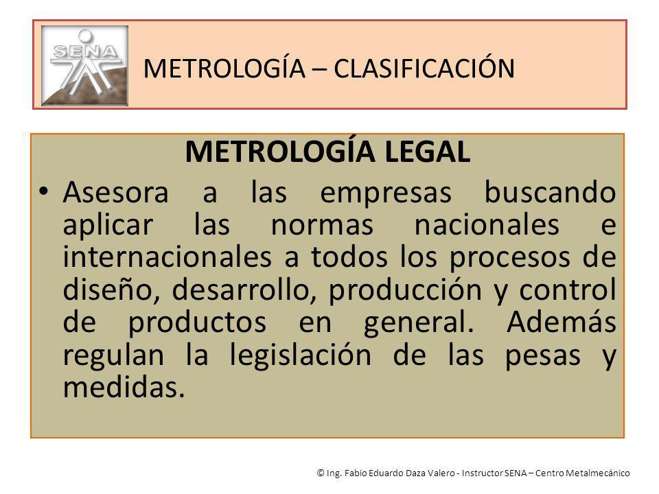 METROLOGÍA – CLASIFICACIÓN