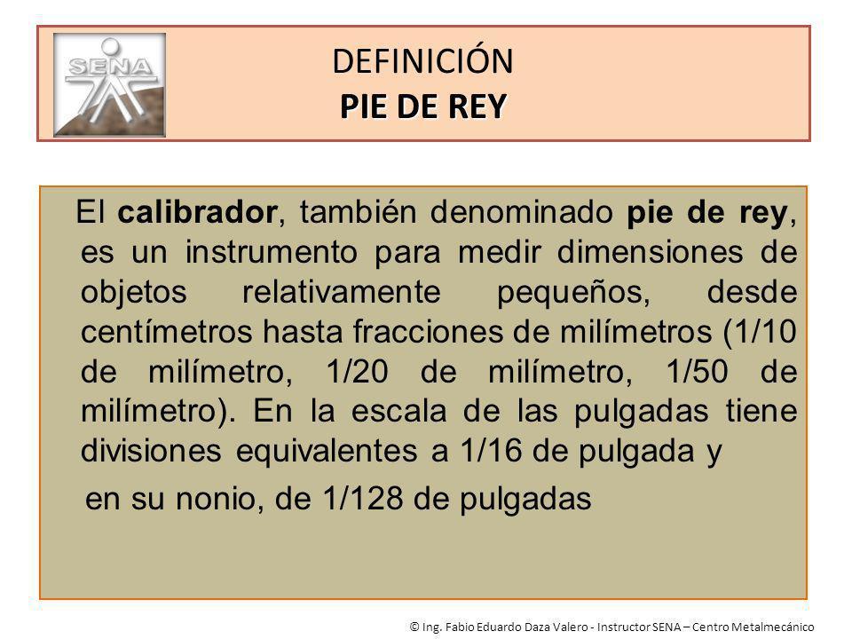 DEFINICIÓN PIE DE REY