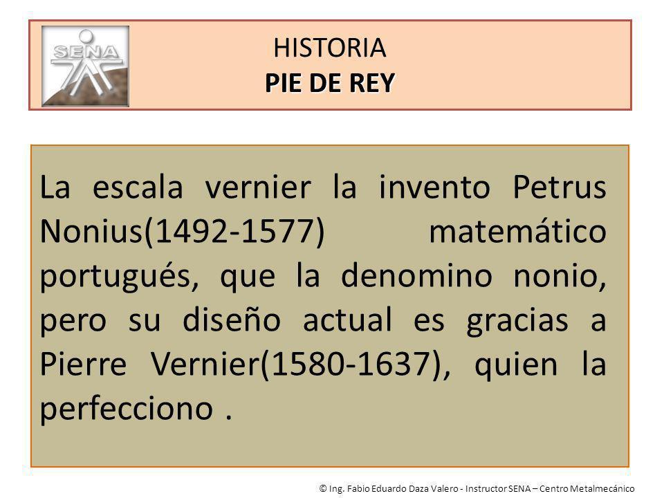 HISTORIA PIE DE REY