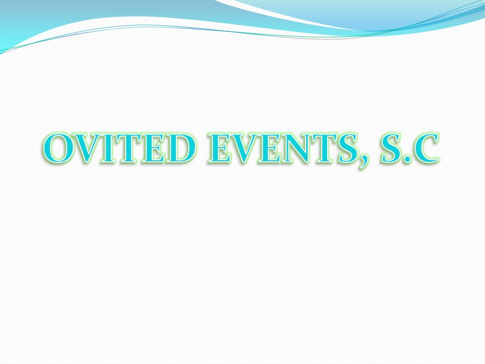OVITED EVENTS, S.C