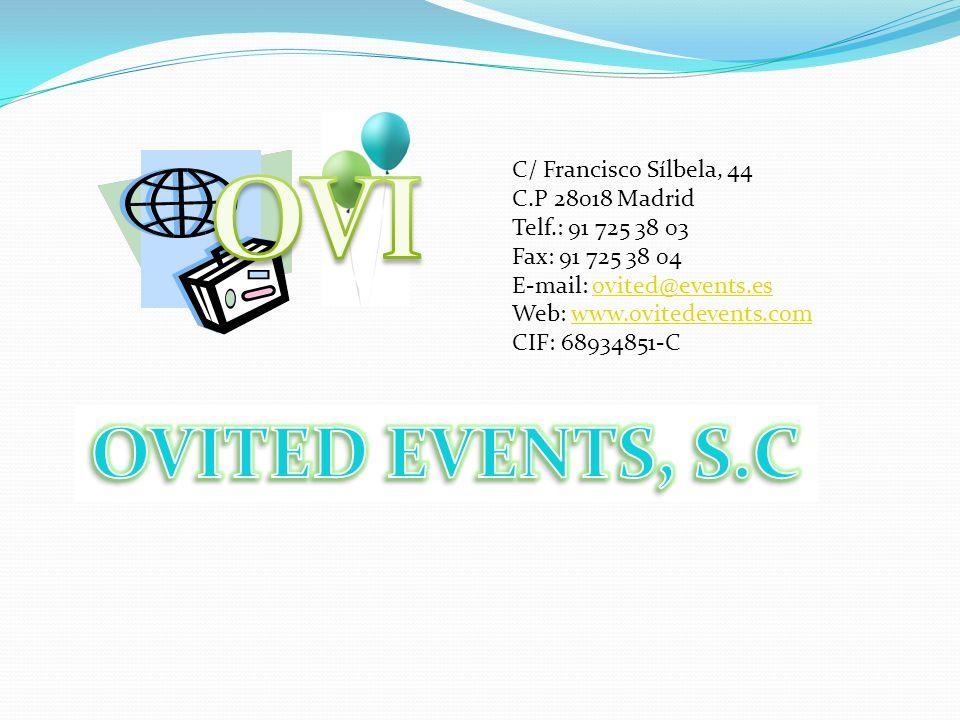 OVI OVITED EVENTS, S.C C/ Francisco Sílbela, 44 C.P 28018 Madrid