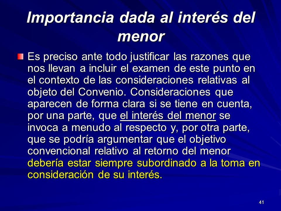 Importancia dada al interés del menor