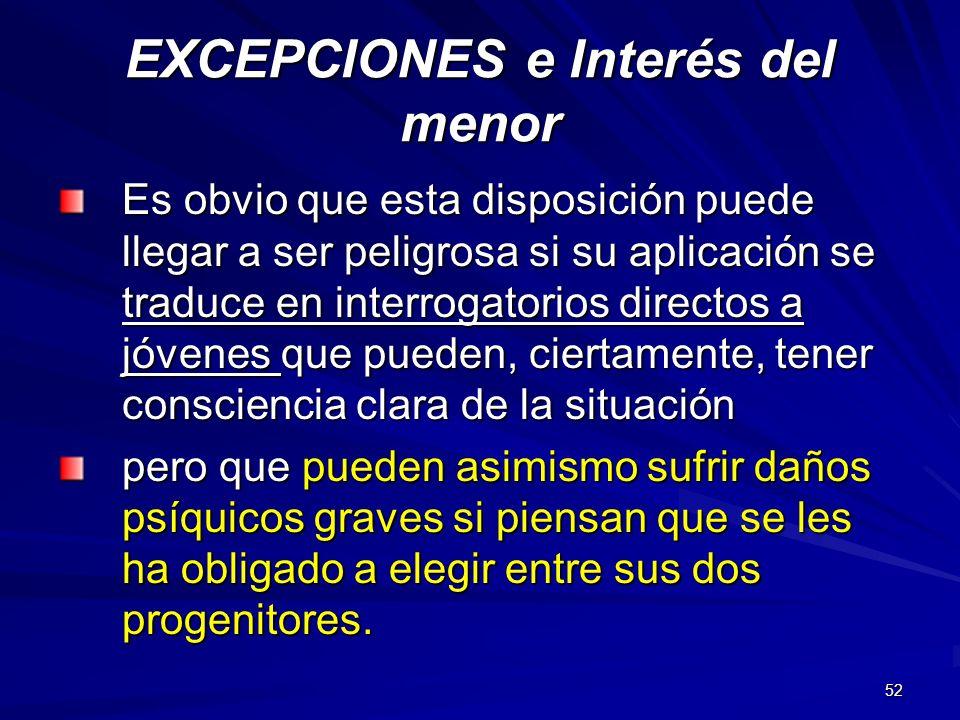 EXCEPCIONES e Interés del menor
