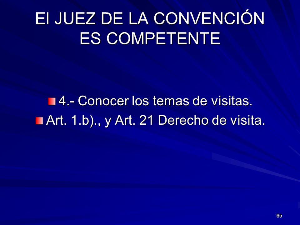 El JUEZ DE LA CONVENCIÓN ES COMPETENTE