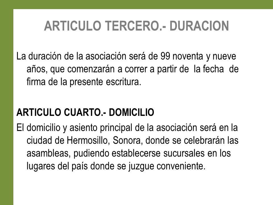 ARTICULO TERCERO.- DURACION