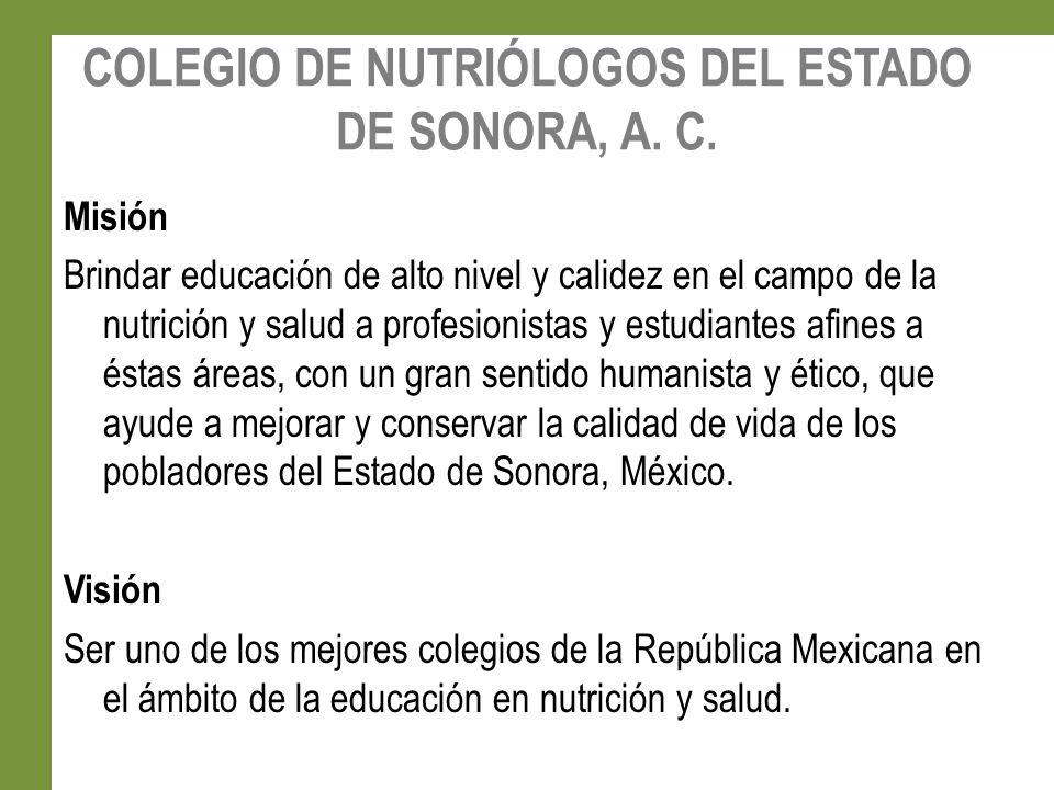COLEGIO DE NUTRIÓLOGOS DEL ESTADO DE SONORA, A. C.