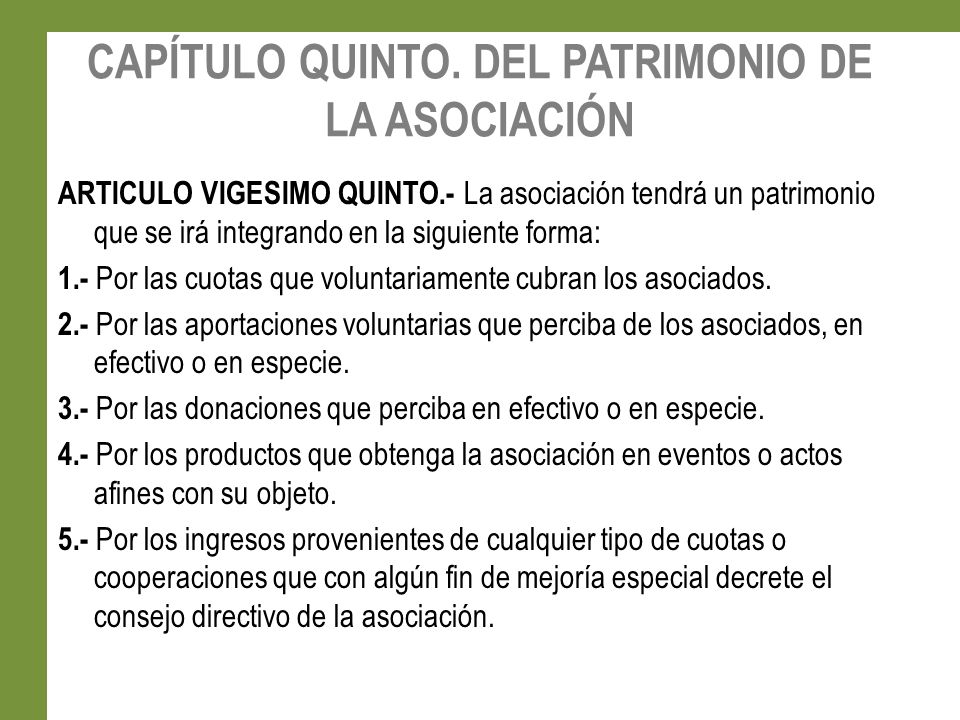 CAPÍTULO QUINTO. DEL PATRIMONIO DE LA ASOCIACIÓN