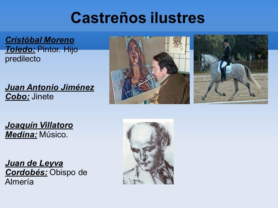Castreños ilustres Cristóbal Moreno Toledo: Pintor. Hijo predilecto