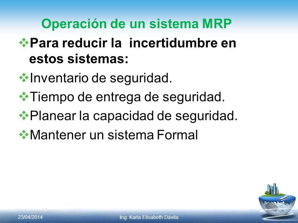 Operación de un sistema MRP