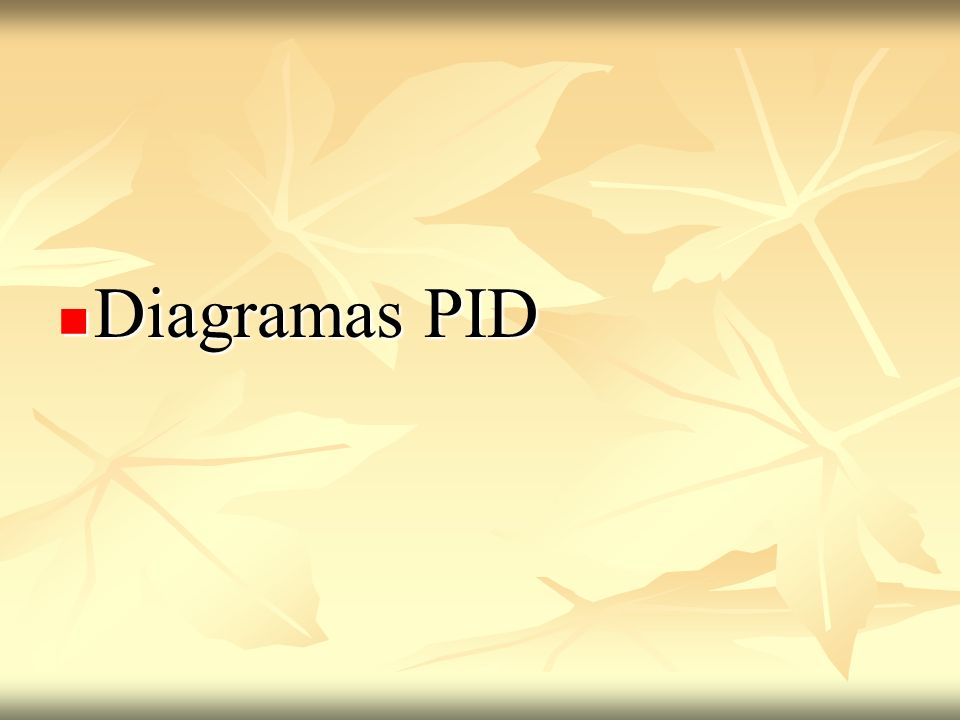 Diagramas PID