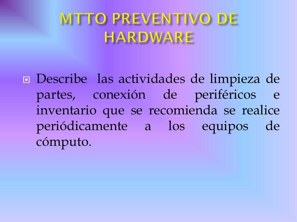 MTTO PREVENTIVO DE HARDWARE