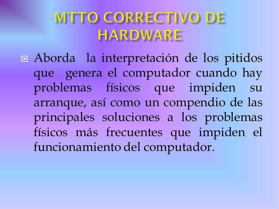 MTTO CORRECTIVO DE HARDWARE