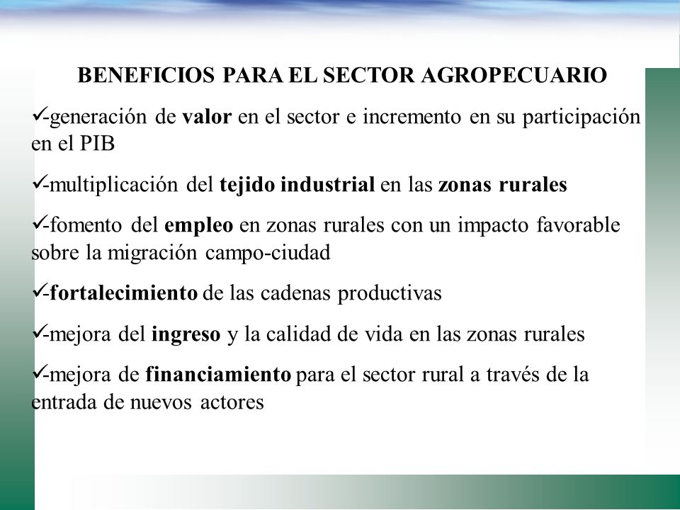 BENEFICIOS PARA EL SECTOR AGROPECUARIO