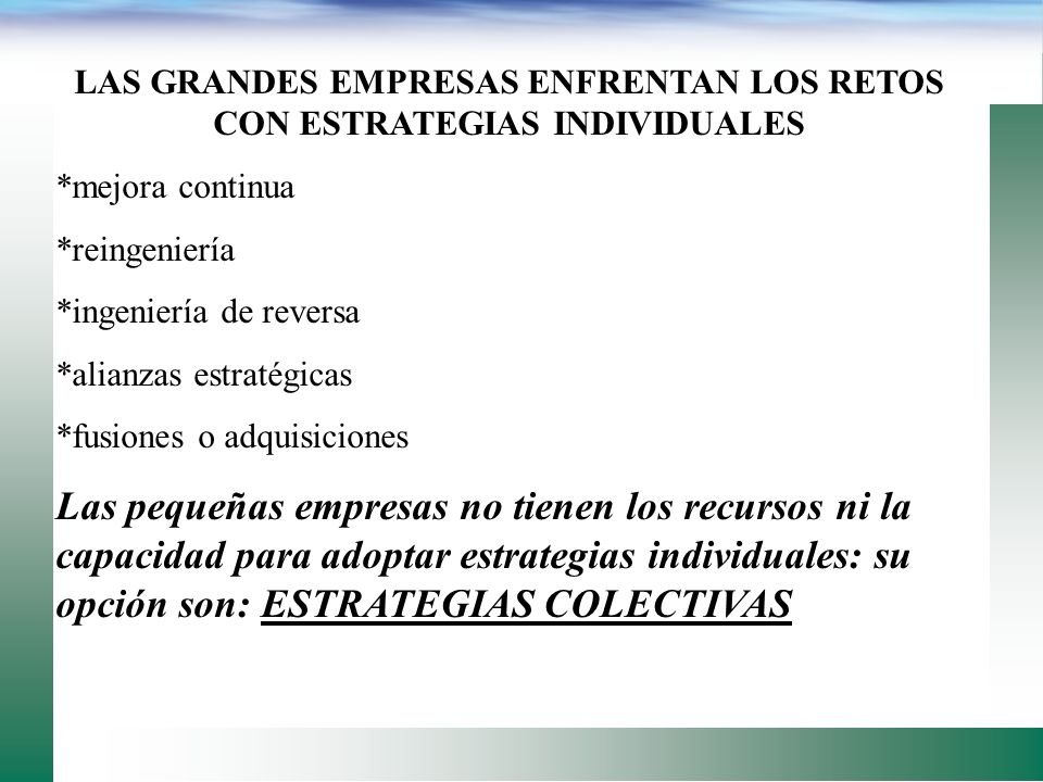 LAS GRANDES EMPRESAS ENFRENTAN LOS RETOS CON ESTRATEGIAS INDIVIDUALES