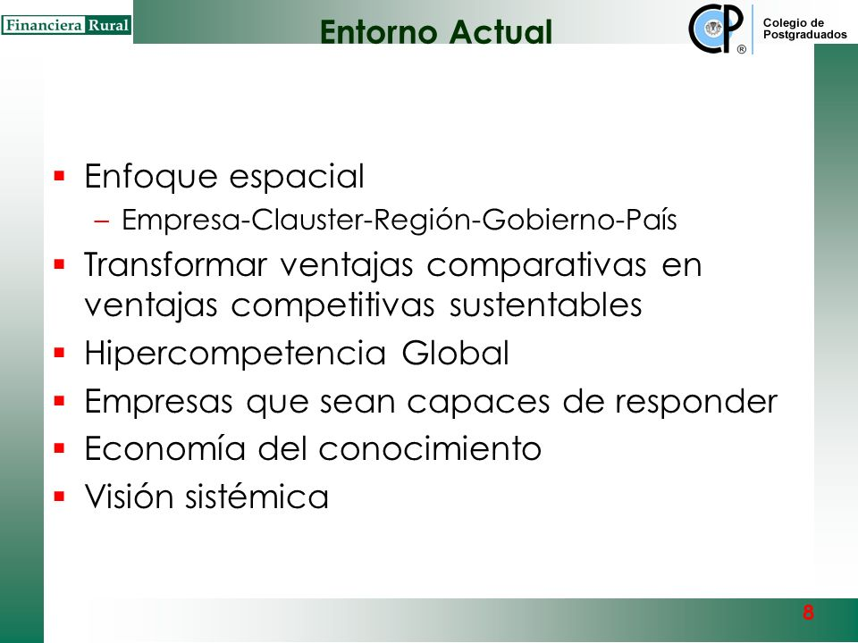 Hipercompetencia Global Empresas que sean capaces de responder