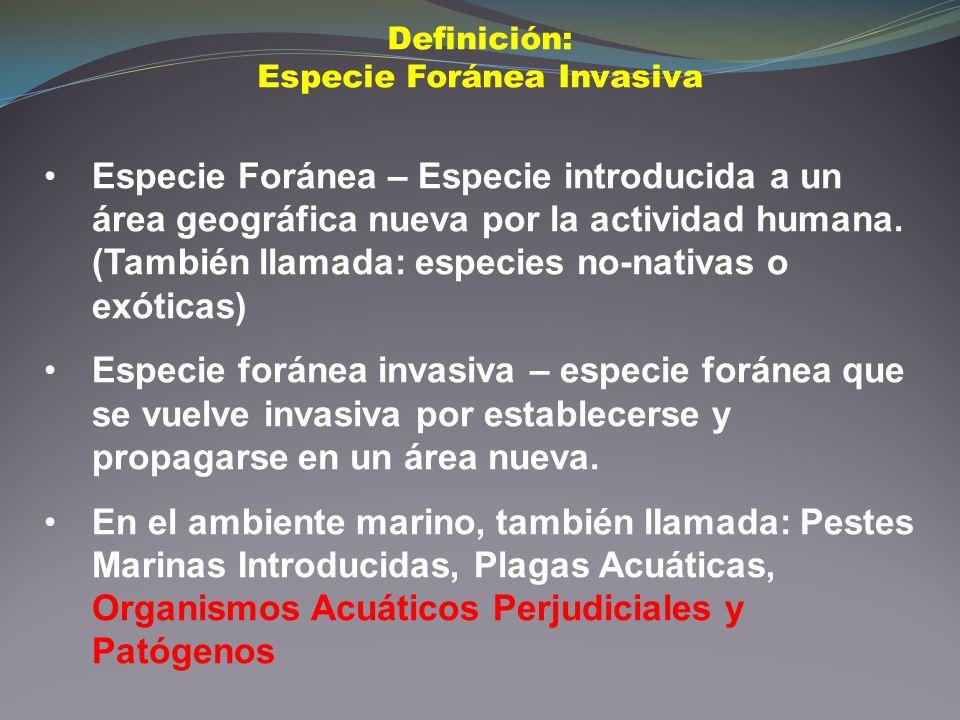 Definición: Especie Foránea Invasiva