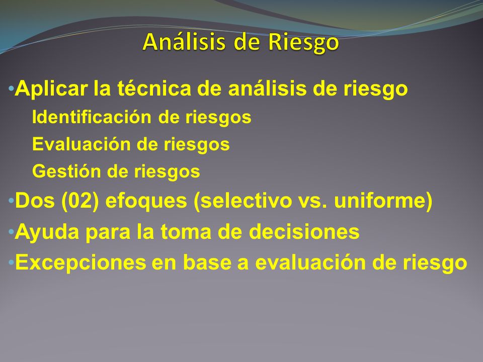 Análisis de Riesgo Aplicar la técnica de análisis de riesgo