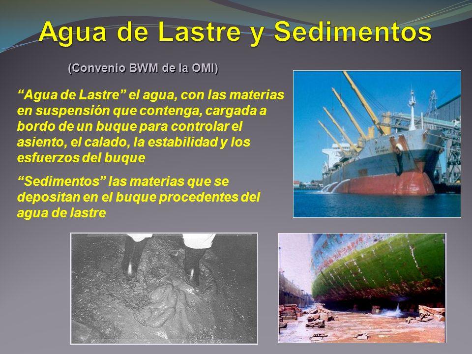 Agua de Lastre y Sedimentos (Convenio BWM de la OMI)