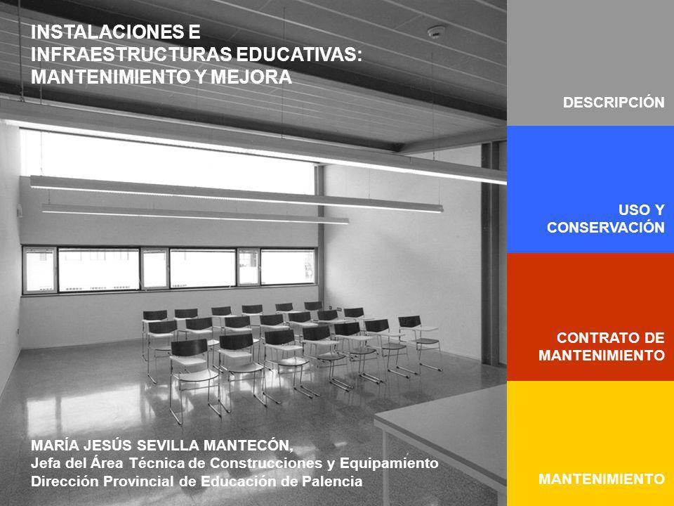 INSTALACIONES E INFRAESTRUCTURAS EDUCATIVAS: MANTENIMIENTO Y MEJORA