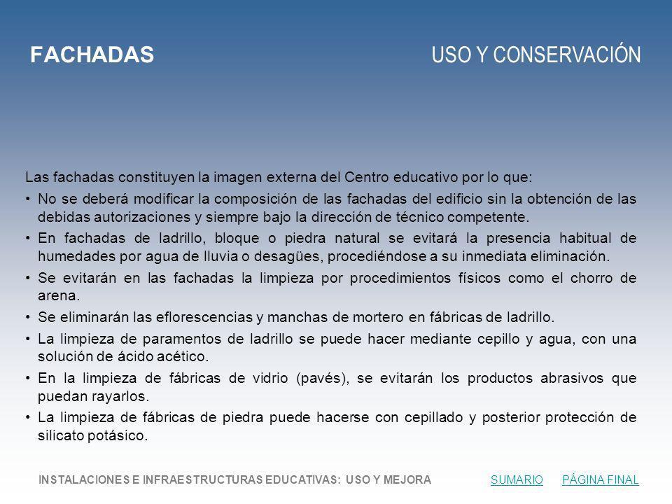 FACHADAS USO Y CONSERVACIÓN