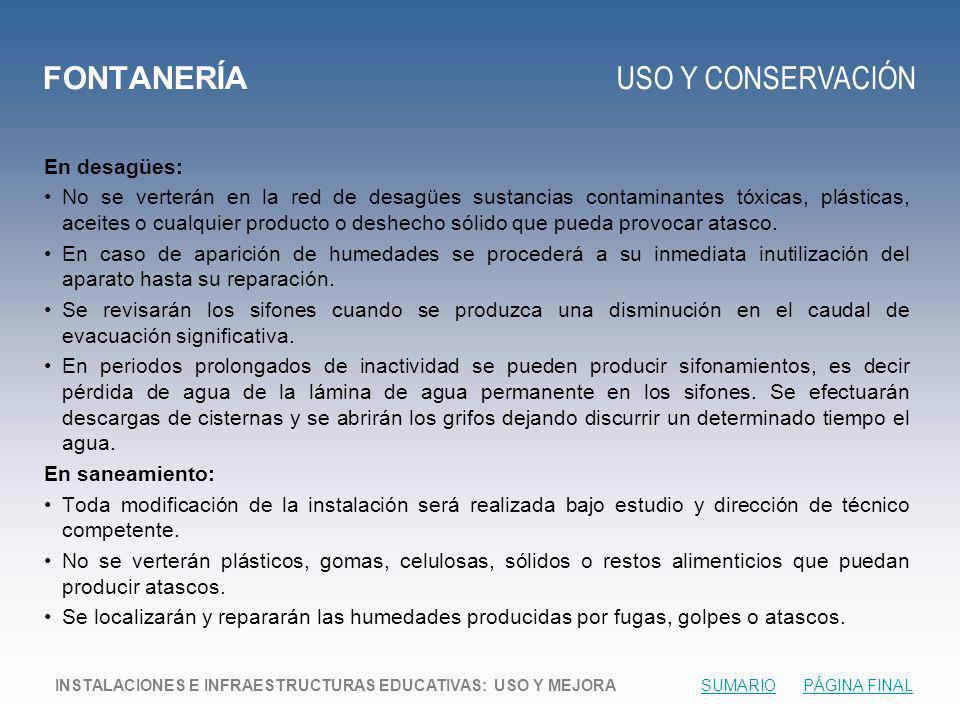 FONTANERÍA USO Y CONSERVACIÓN En desagües: