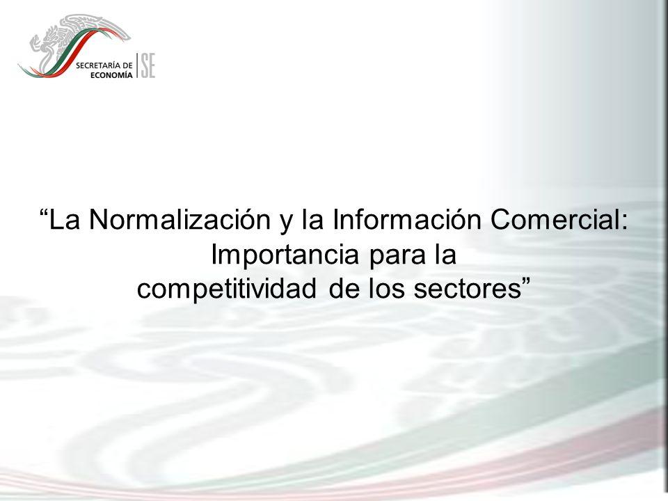 La Normalización y la Información Comercial: Importancia para la