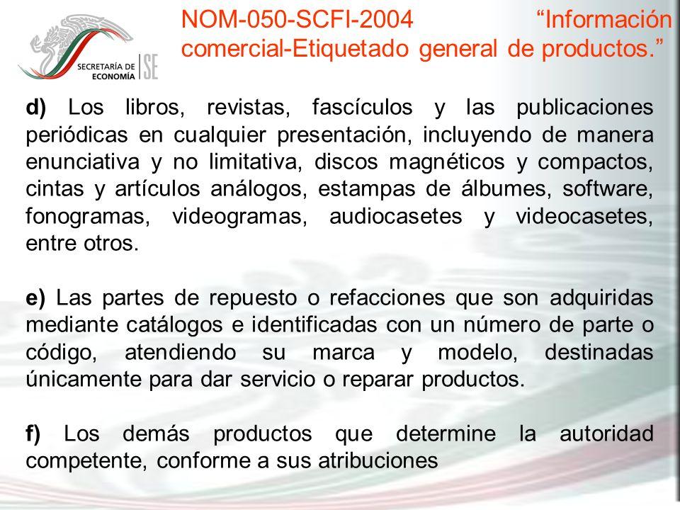 NOM-050-SCFI-2004 Información comercial-Etiquetado general de productos.