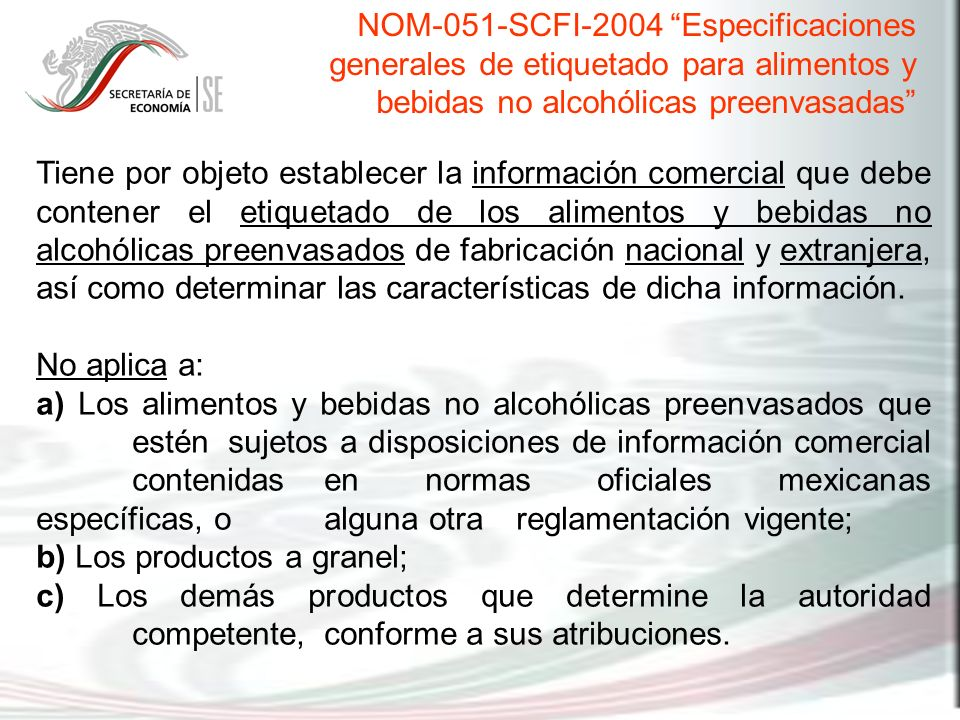 NOM-051-SCFI-2004 Especificaciones generales de etiquetado para alimentos y bebidas no alcohólicas preenvasadas