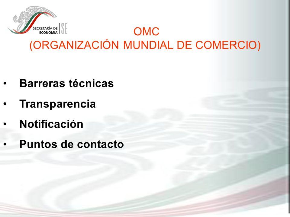 (ORGANIZACIÓN MUNDIAL DE COMERCIO)